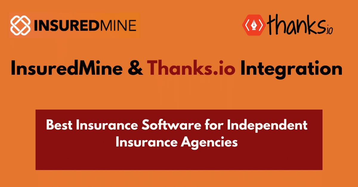 InsuredMine and Thanks.io Integration