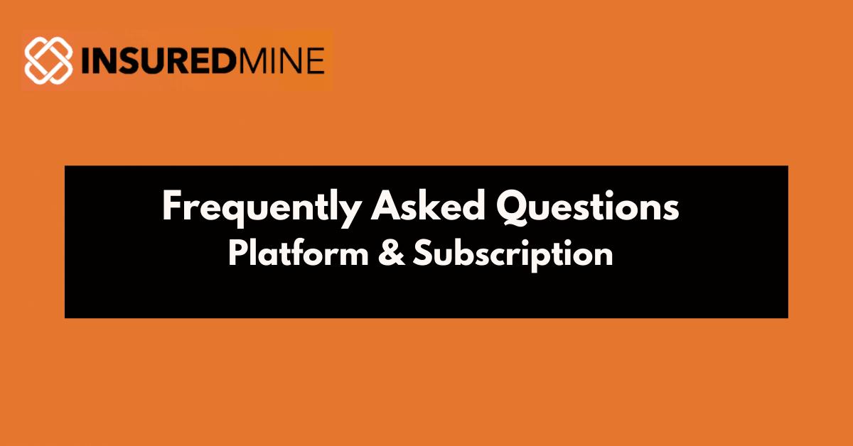 InsuredMine platform & subscriptions